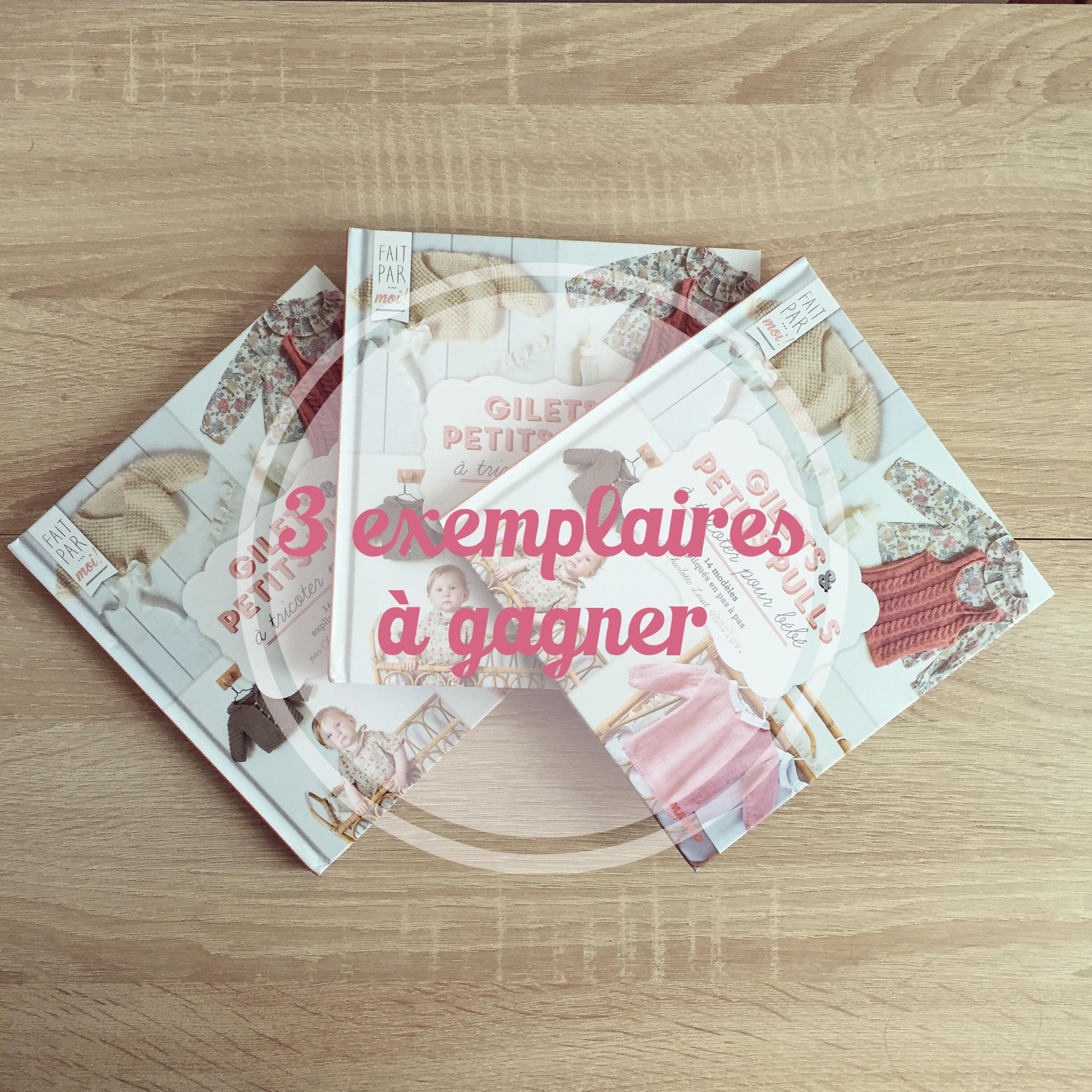 Les coulisses du livre Gilets et petits pulls pour bébé + concours!
