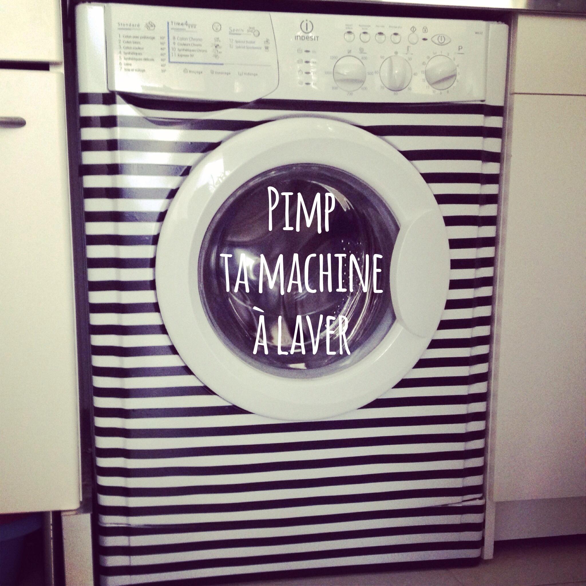 Pimp ta machine à laver!
