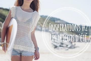 Inspirations #2: les tricots d'été