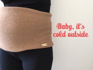 Baby, it's cold outside (bandeau de grossesse/snood tricoté)